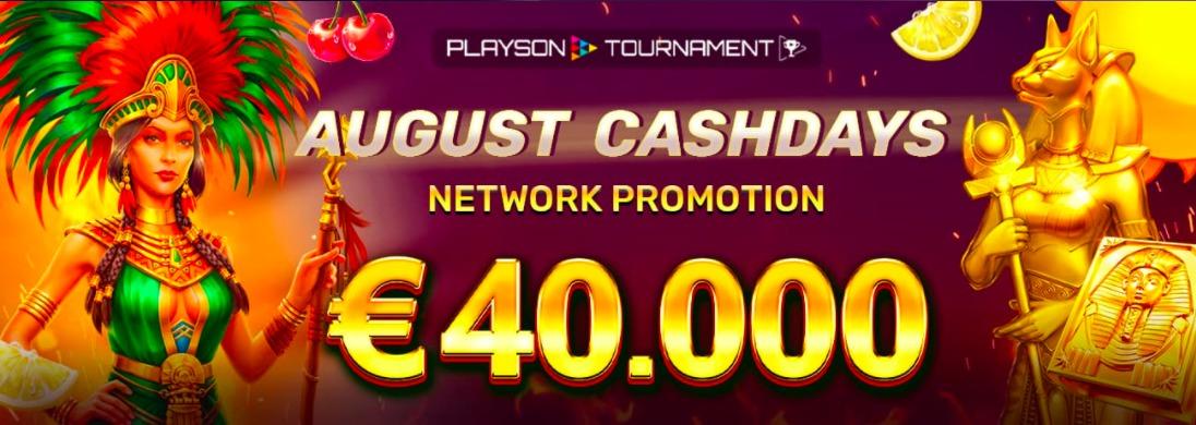 【8/1〜8/8】賞金総額€40,000!Playson社のキャッシュ・デーが開催|上位200名に賞金進呈!
